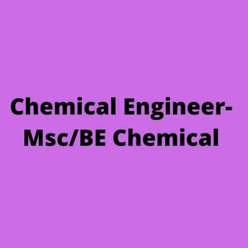 Chemical Engineer Msc BE Chemical 1