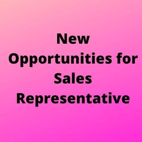 New Opportunities for Sales Representative 1